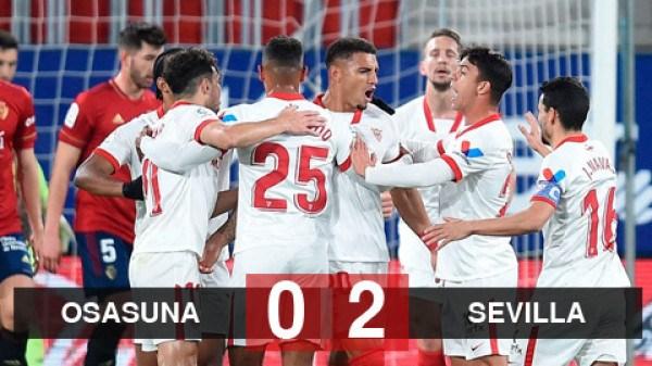 Osasuna vs Sevilla tỷ số 0 - 2